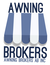 "AWNING BROKERS - ""WHERE SERVICE MATTERS"""